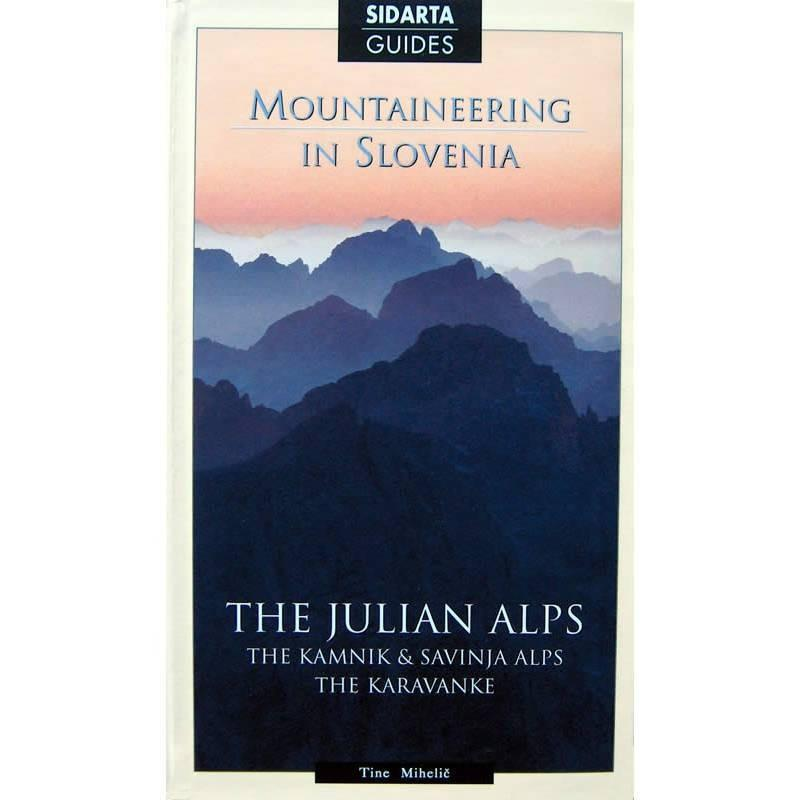 Mountaineering in Slovenia - Julian Alps climbing guide, front cover