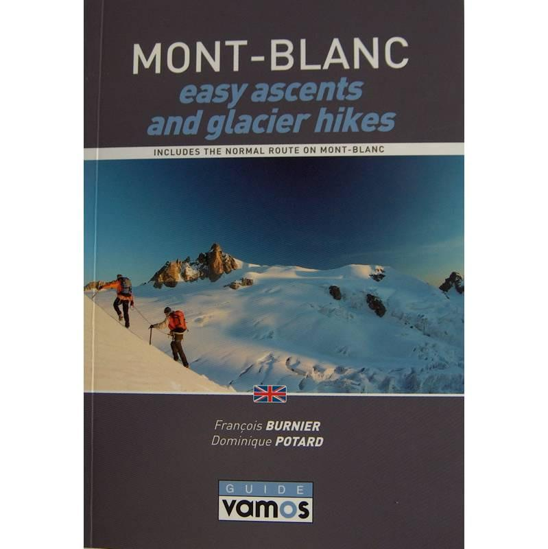 Mont Blanc - Easy Ascents and Glacier Hikes guidebook, front cover