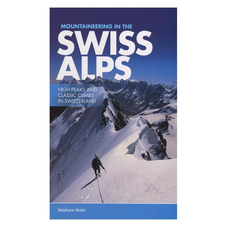 Swiss Alps: High Peaks & Classic Climbs guidebook, front cover