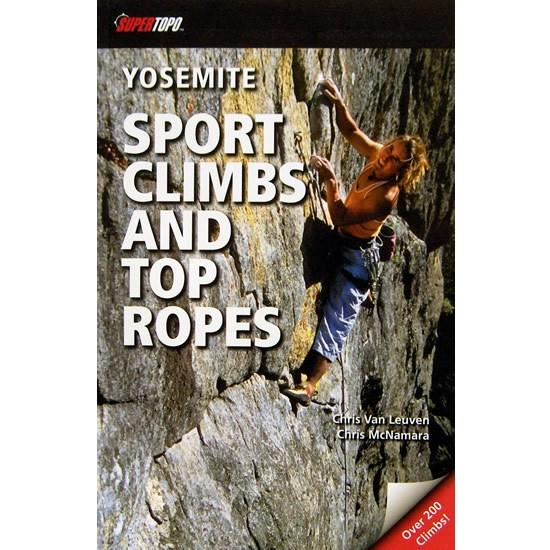 Yosemite Sport Climbs and Top Ropes climbing guidebook, front cover