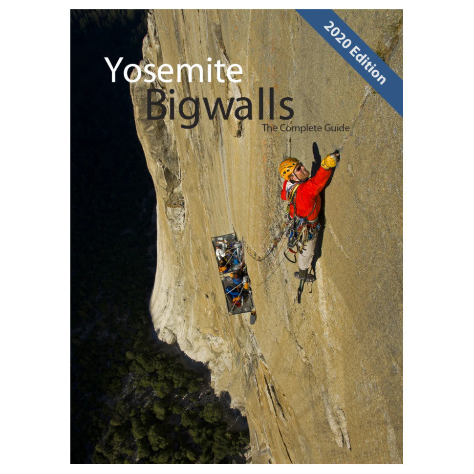 Yosemite Big Walls: The Complete Guide