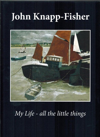 John Knapp-Fisher 'My Life - all the little things