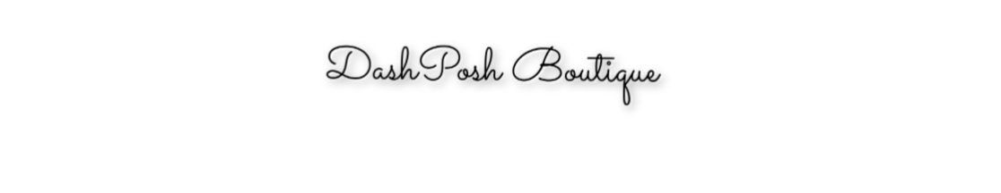Dash Posh Boutique