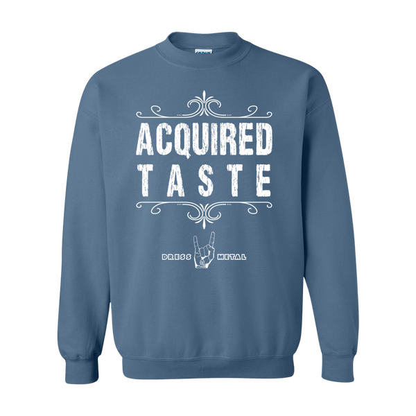 Acquired Taste Men's Sweatshirt