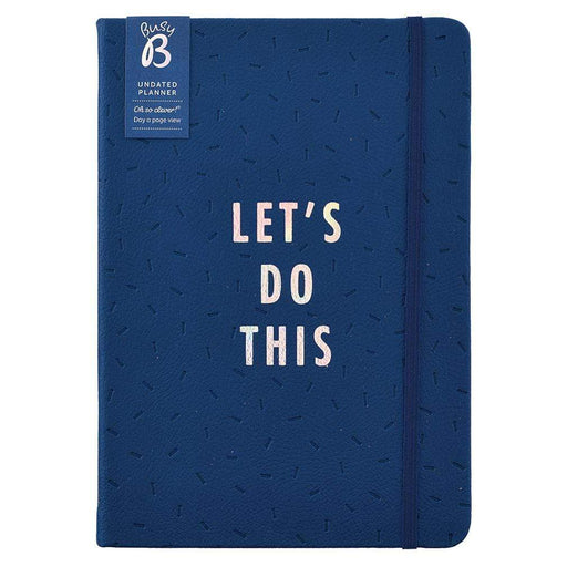 Let's Do This Diary. 365 Day Undated Planner. Busy B. Navy Faux Leather. Notebook Love 0386 Notebook Love