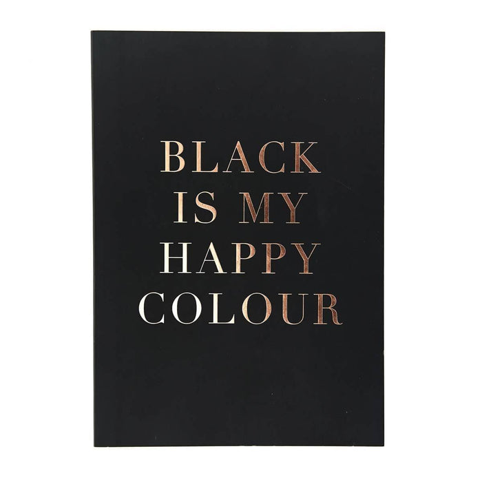 Slogan A5 Notebook - Black Is My Happy Colour Go Stationery TRA5NBBL19 Notebook Love