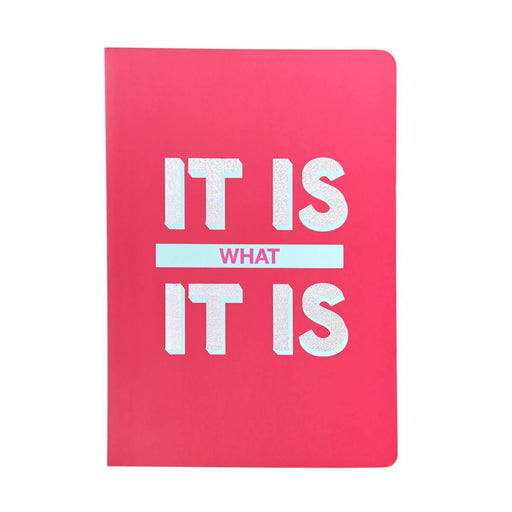 Slogan A5 Notebook - It is what it is Go Stationery SLA5NBIT20 Notebook Love