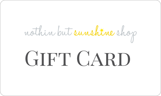 Nothin But Sunshine Shop Gift Card