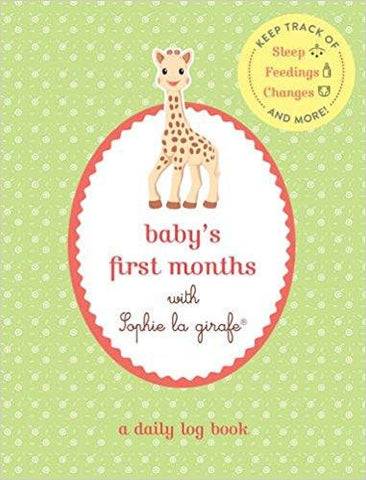 Baby's First Months With Sophie La Girafe: A Daily Log