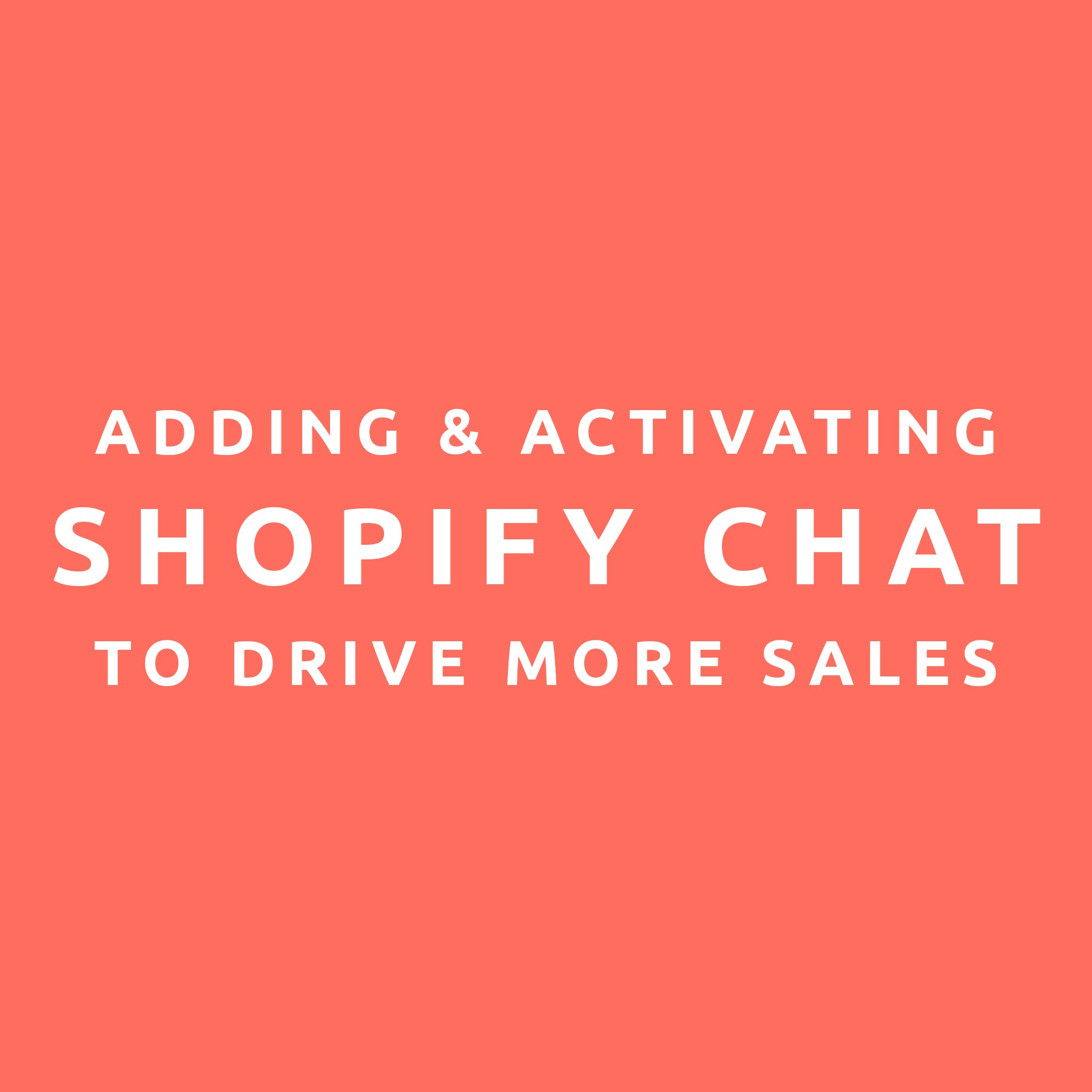 WEBINAR: How to add and launch Shopify Chat