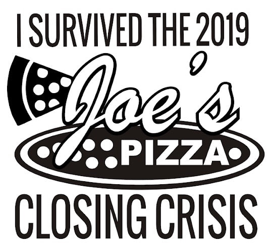 I Survived the 2019 Joes Pizza Closing Crisis