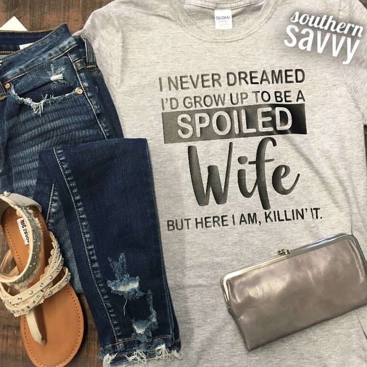 Spoiled Wife