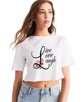 Live, Love Laugh #567267 Women's Cropped Tee - X MAX SPORTS