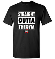 Straight Outta The Gym Men's T-Shirt #54454 - X MAX SPORTS