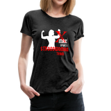 X Max Team Strong Woman Official Women's Premium T-Shirt #24410299 - X MAX SPORTS