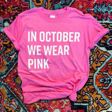 In October We Wear Pink Tee