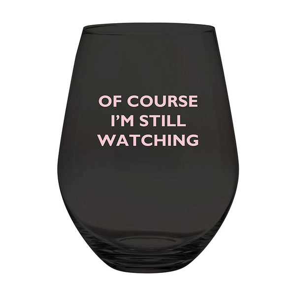 Stemless Wine Glass 30 Oz. - Still Watching