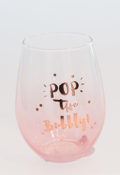 'Pop the Bubbly' Stemless Wine Glass