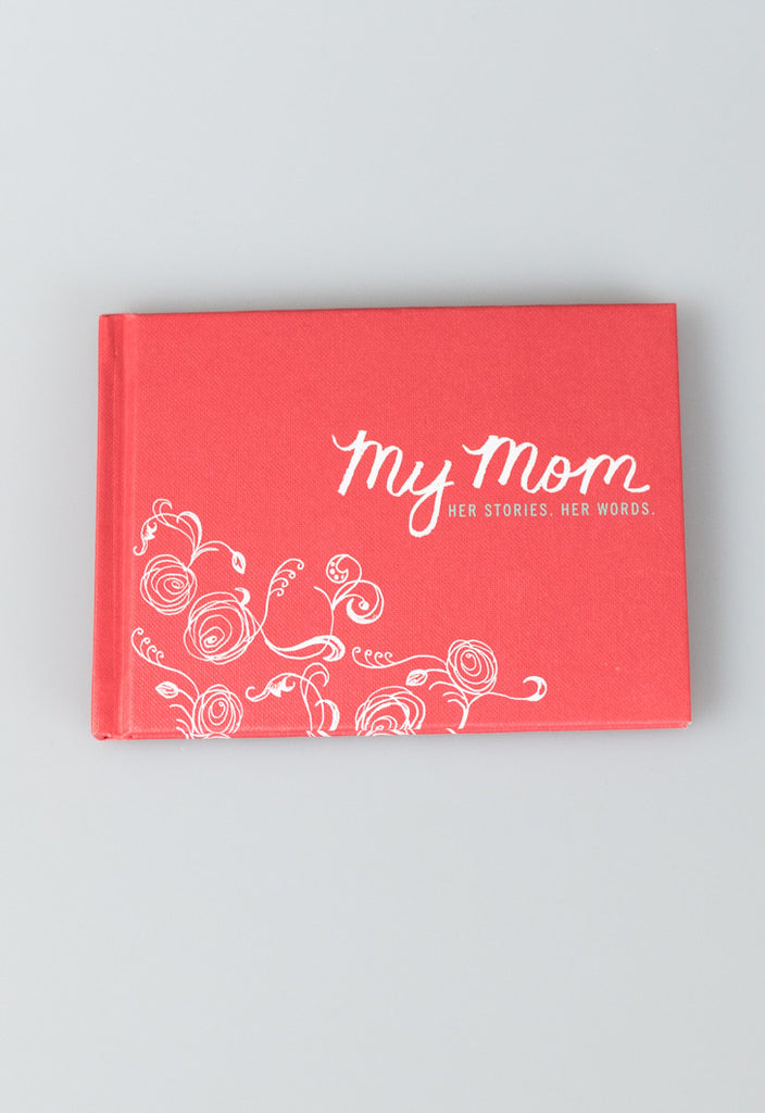 'My Mom' Interview Journal