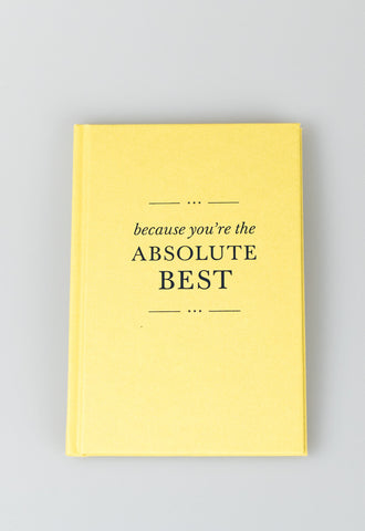 'Because You're The Absolute Best' Book