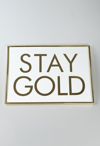 'Stay Gold' Gold Framed Art