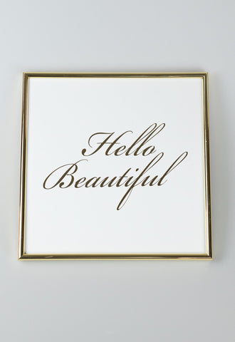 'Hello Beautiful' Gold Framed Art