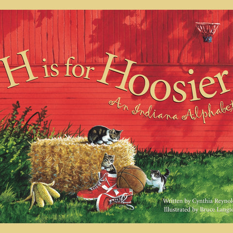 Alphabet Books - H is for Hoosier