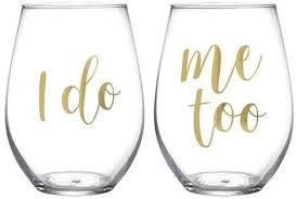 I Do/ Me Too Wine Glass