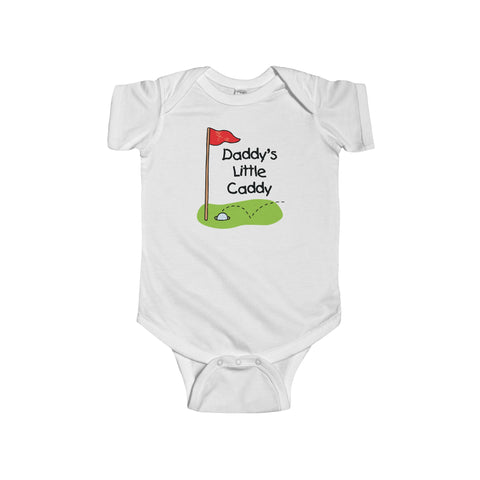 Daddy's Little Caddy - Infant Fine Jersey Bodysuit
