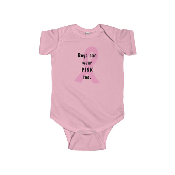 Boys Can Wear Pink Too - Infant Bodysuit - Max & Otis Designs