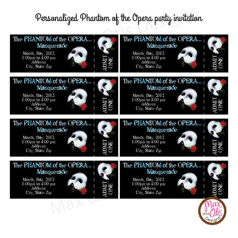 Phantom of the Opera - Custom Ticket Invitation printable - Max & Otis Designs