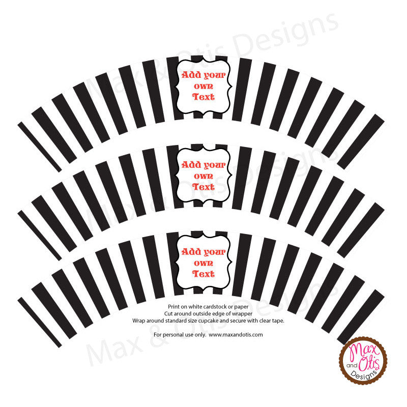 Printable Cupcake Wrappers - Black & White Stripe (editable PDF) - Max & Otis Designs