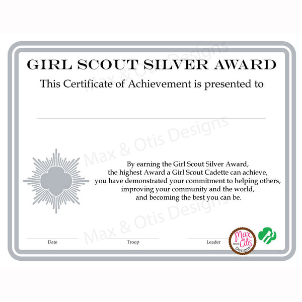 Girl Scout Cadette Printable Silver Award Certificate (editable PDF) - Max & Otis Designs