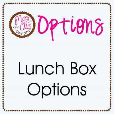 LUNCHBOX PRINTABLES - Options - Max & Otis Designs