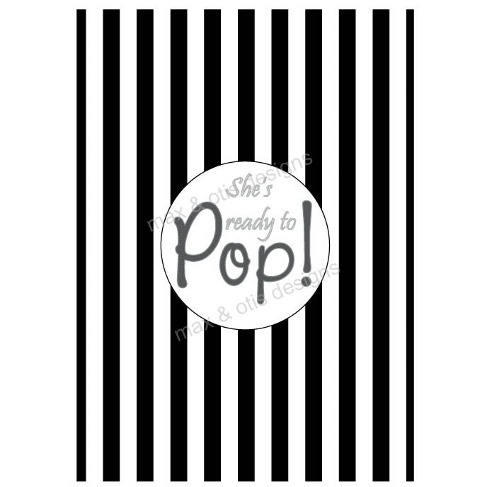image relating to Ready to Pop Printable known as Child Shower Invitation - Shes well prepared in direction of POP! Black (editable PDF)