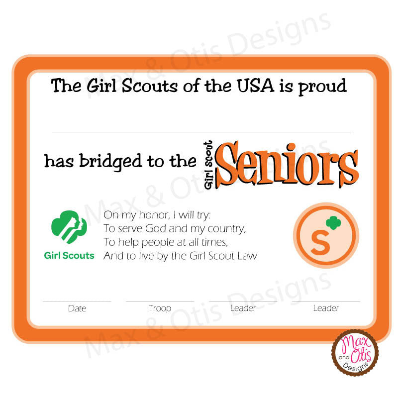 Girl Scout Senior Printable Bridging Certificate (editable PDF) - Max & Otis Designs