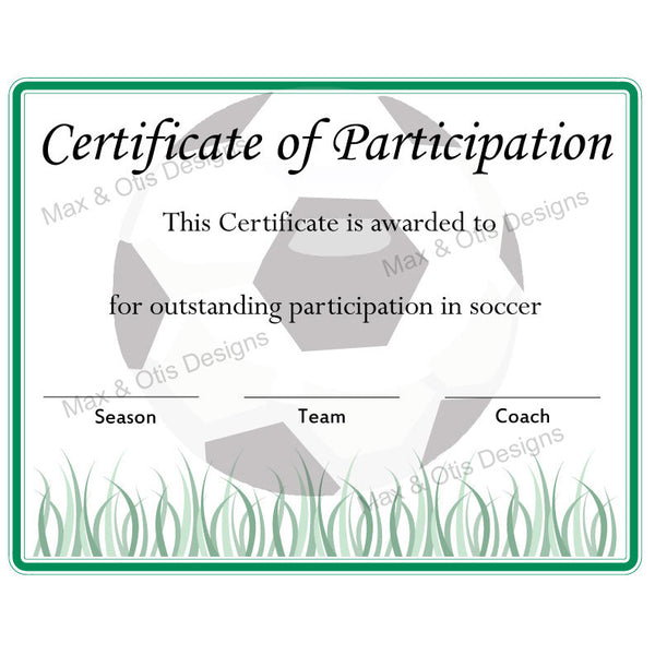 Soccer Certificate of Participation (Editable PDF) - Max & Otis Designs