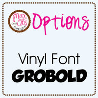 Custom Vinyl - Font Options - Max & Otis Designs