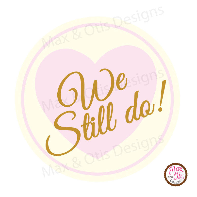 "Printable 2"" Tags & Labels - Anniversary We Still Do! - Max & Otis Designs"