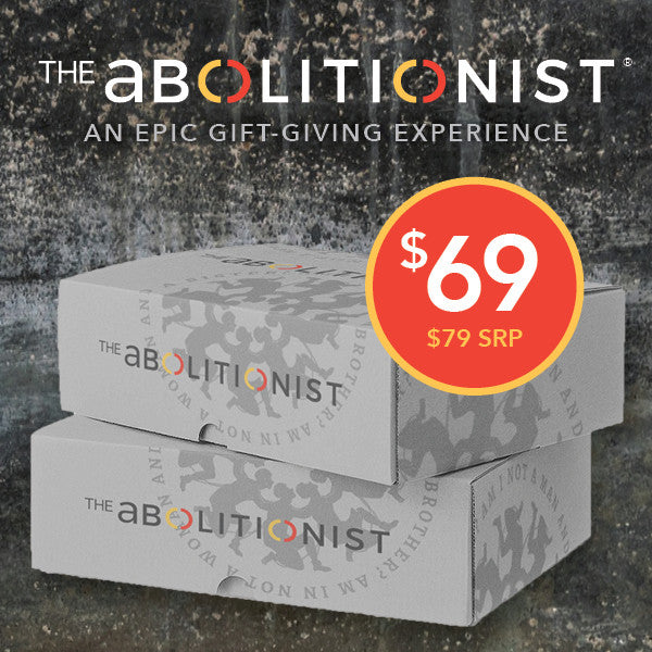 'THE ABOLITIONIST' COLLECTION FOR HER