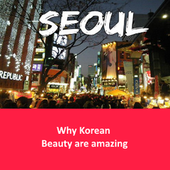 Why Korean Beauty