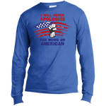 Never Apologize American - Long Sleeve T-Shirt - Monday Monday