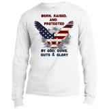 Born, Raised & Protected - Long Sleeve T-Shirt