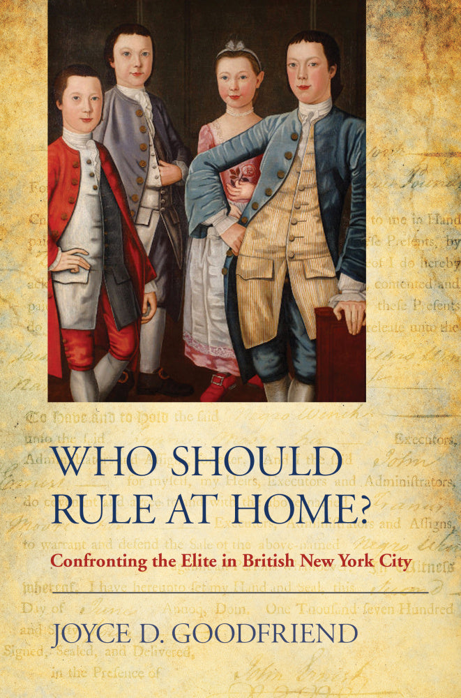 Who Should Rule at Home?: Confronting the Elite in British New York City