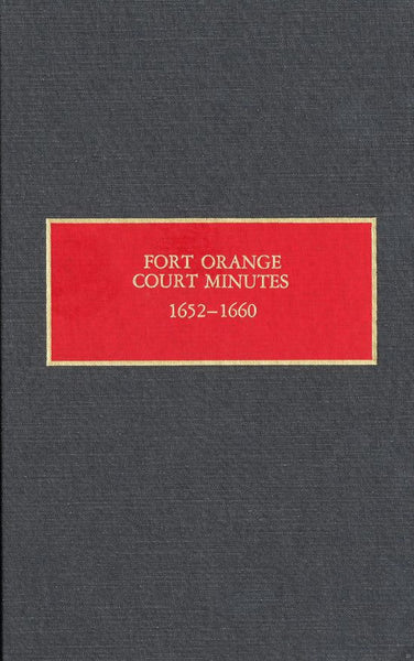 Fort Orange Court Minutes, 1652–1660