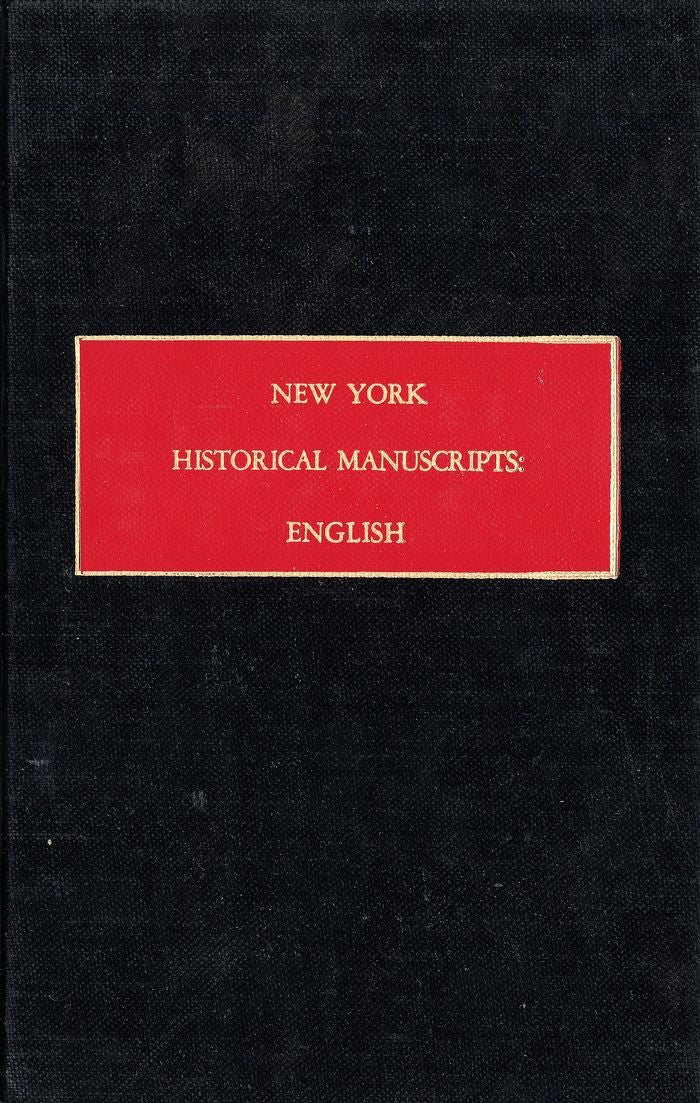 Books of General Entries of the Colony of New York, 1674-1688 (Vol. II of II)