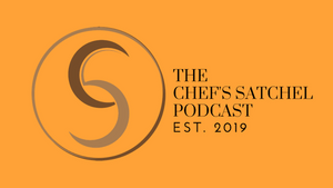 Podcast by Chef's Satchel