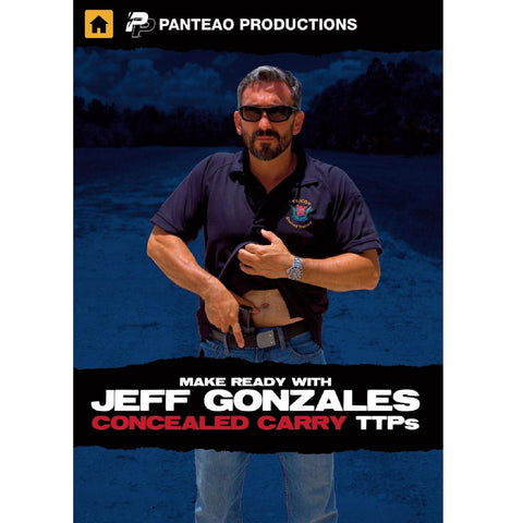 Panteao Make Ready w-Jeff Gonzales Concealed Carry TTP Video