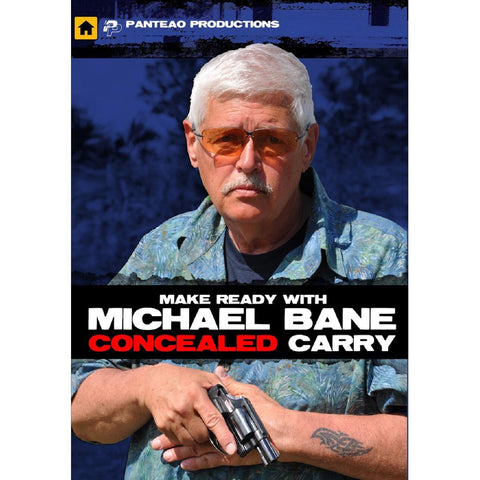 Panteao Make Ready w-Michael Bane: Concealed Carry Video