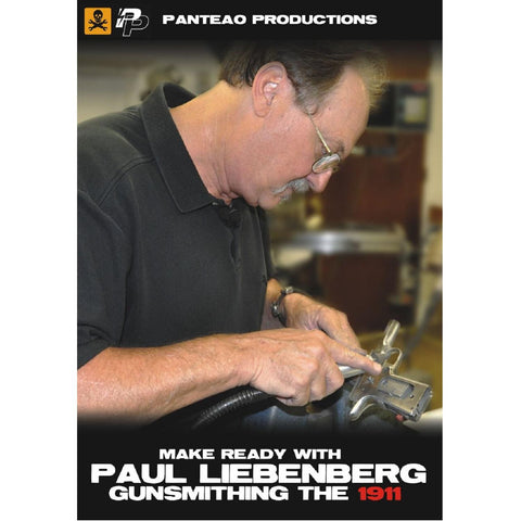 Panteao Make Ready w-Paul Liebenberg: Gunsmithing 1911 Video